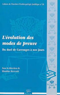 L'évolution des modes de preuve