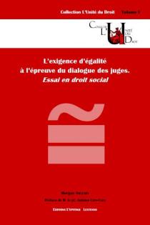 L'exigence d'égalité à l'épreuve du dialogue des juges. Essai en droit social