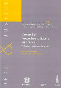 L'expert et l'expertise judiciaire en France N°70