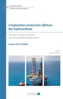 L'exploration-production offshore des hydrocarbures