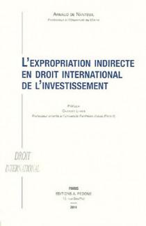 L'expropriation indirecte en droit international de l'investissement