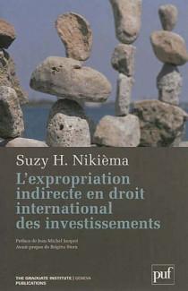 L'expropriation indirecte en droit international des investissements