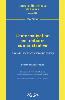 L'externalisation en matière administrative : essai sur la transposition d'un concept