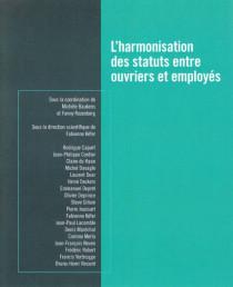 L'harmonisation des statuts entre ouvriers et employés