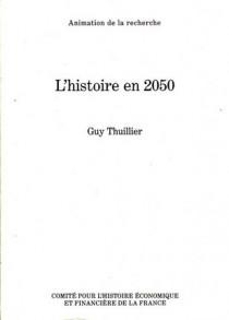 L'histoire en 2050