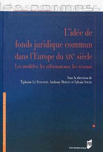 L'idée de fonds juridique commun dans l'Europe du XIXe siècle