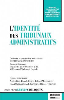 L'identité des tribunaux administratifs