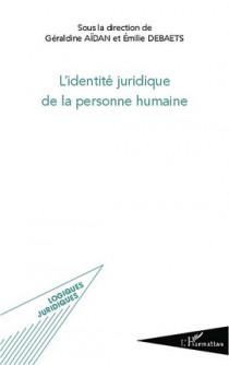 L'identité juridique de la personne humaine