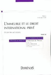 L'immeuble et le droit international privé