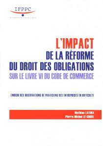 L'impact de la réforme du droit des obligations sur le livre VI du code de commerce