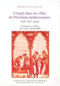 L'impôt dans les villes de l'occident méditerranéen XIIIe - XVe siècles