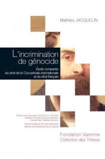 L'incrimination de génocide