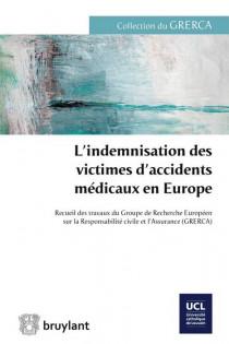 L'indemnisation des victimes d'accidents médicaux en Europe