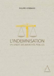 L'indemnisation en droit des marchés publics