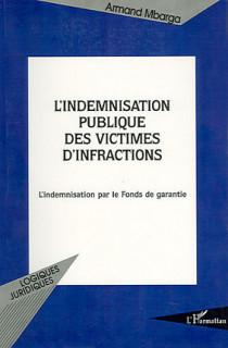 L'indemnisation publique des victimes d'infraction
