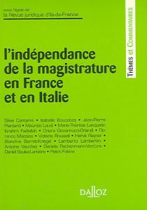 L'indépendance de la magistrature en France et en Italie