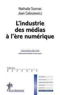 L'industrie des médias à l'ère numérique