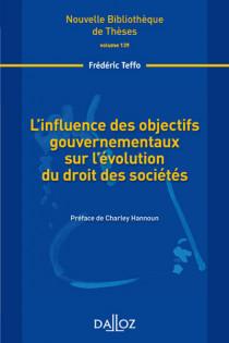 L'influence des objectifs gouvernementaux sur l'évolution du droit des sociétés
