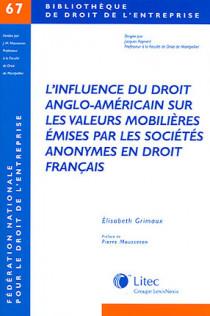 L'influence du droit anglo-américain sur les valeurs mobilières émises par les sociétés anonymes en droit français
