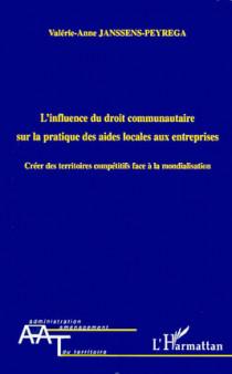 L'influence du droit communautaire sur la pratique des aides locales aux entreprises