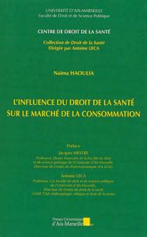 L'influence du droit de la santé sur le marché de la consommation