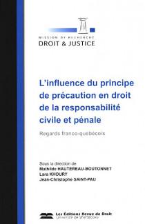 L'influence du principe de précaution en droit de la responsabilité civile et pénale