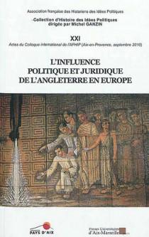 L'influence politique et juridique de l'Angleterre en Europe