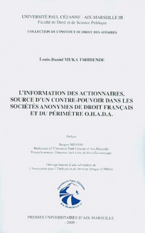 L'information des actionnaires, source d'un contre-pouvoir dans les sociétés anonymes de droit français et du périmètre O.H.A.D.A