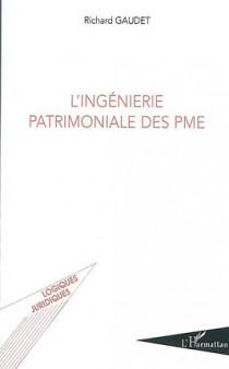 L'ingénierie patrimoniale des PME