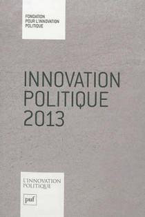 L'innovation politique 2013