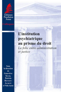 L'institution psychiatrique au prisme du droit