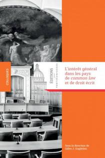 L'intérêt général dans les pays de Common law et de droit civil