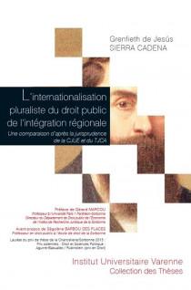 L'internationalisation pluraliste du droit public de l'intégration régionale