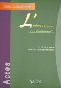 L'interprétation constitutionnelle