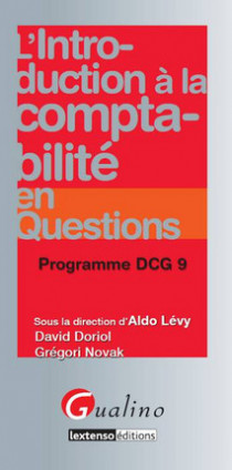 L'introduction à la comptabilité en questions - Programme DCG 9
