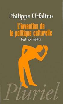 L'invention de la politique culturelle