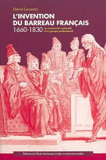 L'invention du barreau français 1660-1830