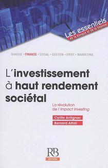 L'investissement à haut rendement sociétal