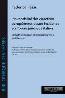 L'invocabilité des directives européennes et son incidence sur l'ordre juridique italien