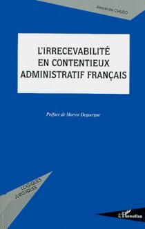 L'irrecevabilité en contentieux administratif français