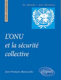 L'ONU et la sécurité collective