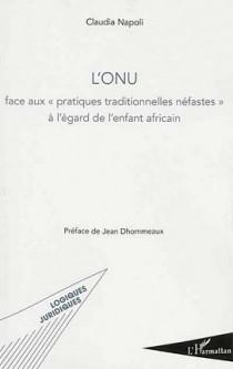 """L'ONU face aux """"pratiques traditionnelles néfastes"""" à l'égard de l'enfant africain"""