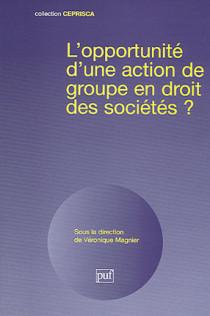 L'opportunité d'une action de groupe en droit des sociétés