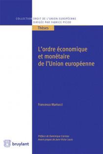 L'ordre économique et monétaire de l'Union européenne