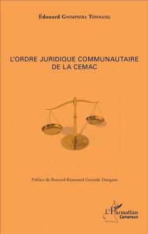L'ordre juridique communautaire de la CEMAC