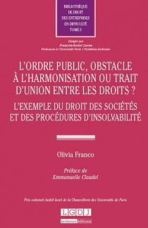 L'ordre public, obstacle à l'harmonisation ou trait d'union entre les droits ?