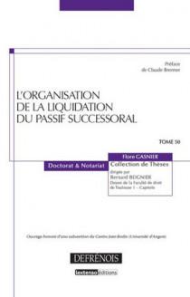 L'organisation de la liquidation du passif successoral
