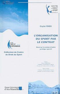 L'organisation du sport par le contrat