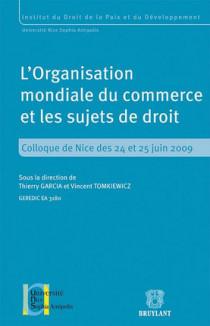 L'Organisation mondiale du commerce et les sujets de droit