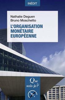 L'organisation monétaire européenne